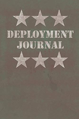 Deployment Journal: Journal for army personnel on military deployment
