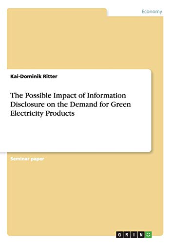 The Possible Impact of Information Disclosure on the Demand for Green Electricity Products