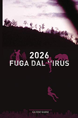 2026 FUGA DAL VIRUS