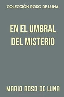 Colección Roso de Luna. En el umbral del misterio (Spanish Edition)