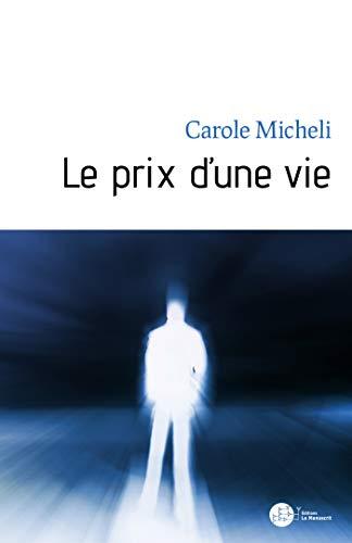 Le prix d'une vie (French Edition)