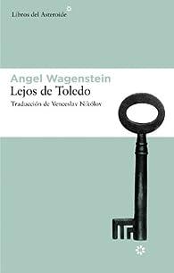 Lejos De Toledo par Angel Wagenstein