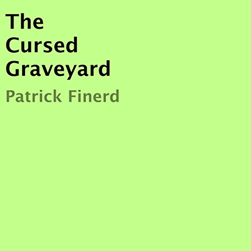 The Cursed Graveyard audiobook cover art