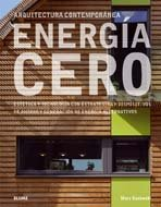 Energ¡a cero: Estética y tecnología con estrategias y dispositivos de ahorro y generación de energía alternativos.