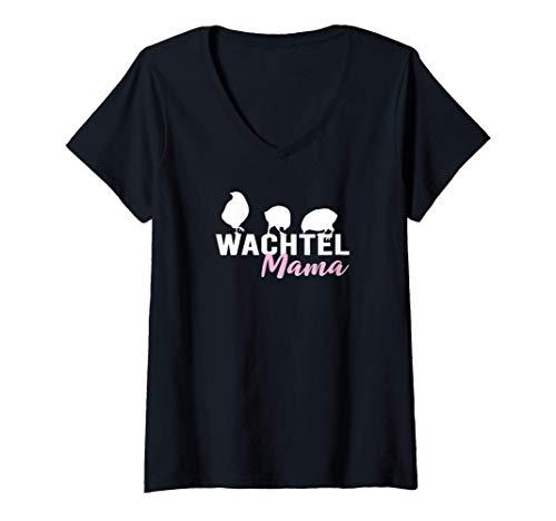 Damen Wachtel Mama Wachteln Geschenk für Damen und Kinder T-Shirt mit V-Ausschnitt