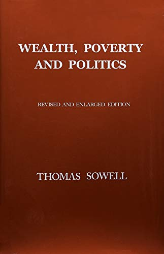 Compare Textbook Prices for Wealth, Poverty and Politics 2 Edition ISBN 9780465096763 by Sowell, Thomas