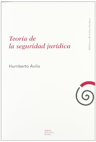 Teoría de la seguridad jurídica