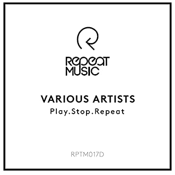 Play.Stop.Repeat