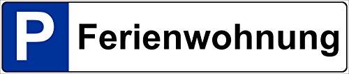 Schild – Ferienwohnung - Kfz Kennzeichen Nummern-schild Parkplatz-schild Park-schild – 52x11cm | stabile 3mm starke PVC Hartschaumplatte – S00019R +++ in 5 Varianten erhältlich