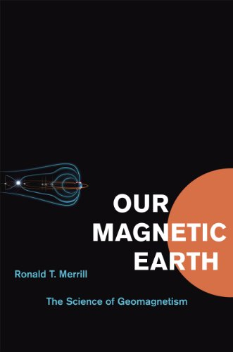 Compare Textbook Prices for Our Magnetic Earth: The Science of Geomagnetism First Edition Edition ISBN 9780226520506 by Merrill, Ronald T.