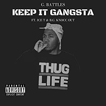 Keep It Gangsta (feat. Ice T & B.G. Knocc Out)