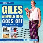 Giles Wemmbley Hogg Goes Off - Series 2