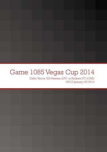 Game 1085 Vegas Cup 2014 by Celtic Storm '03 Premier (UT)