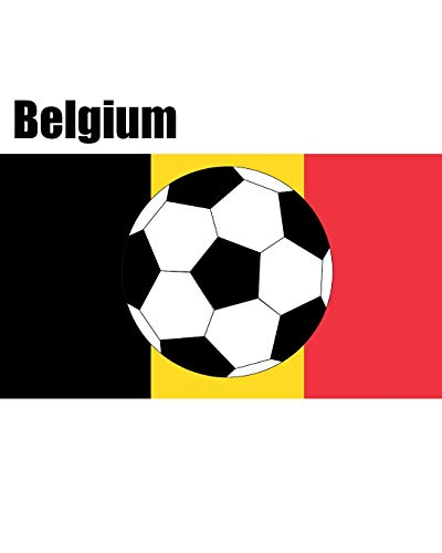 Belgium: Football / Soccer Fan Lined Notebook 100 pages 8x10 (World Football Soccer, Band 1)