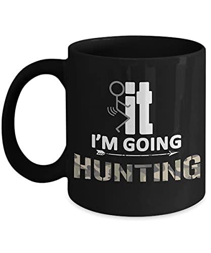 N\A Taza de Caza Divertida - f it i 'voy a Cazar - Taza de café Taza de té. Negro - Regalos para el día del Padre de los Cazadores