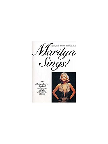 Marilyn Sings!: The Marilyn Monroe Songbook. Partitions pour Piano, Chant et Guitare(Boîtes d\'Accord)