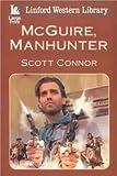 Mcguire, Manhunter (Linford Western Library)