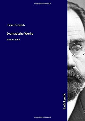 Dramatische Werke: Zweiter Band
