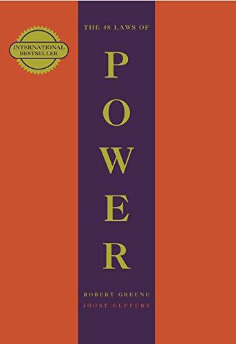 The 48 Laws Of Power (The Modern Machiavellian Robert Greene Book 1) (English Edition)