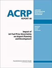 Impact of Jet Fuel Price Uncertainty on Airport Planning and Development (with CRP-CD-93)