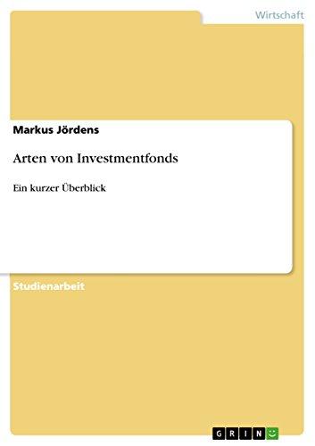 Arten von Investmentfonds: Ein kurzer Überblick