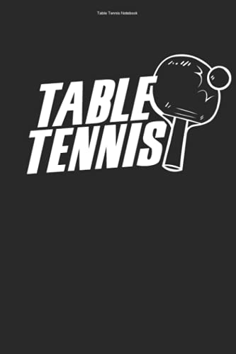 Table Tennis Notebook: 100 Pages   Graph Paper Grid Interior   Pong Ping Fan PLayer Team Retired Table Tennis Hobby Lover Ball Coach Love