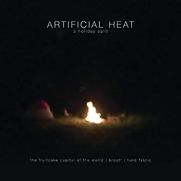 Artificial Heat