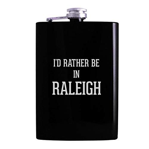 I'd Rather Be In RALEIGH - 8oz Hip Alcohol Drinking Flask, Black