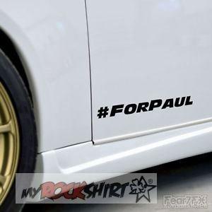 myrockshirt #forpaul Paul Walker 2 mal 10 cm Aufkleber,Sticker, Autoaufkleber,Auto,Lack,Scheibe, Tuning, Racing a