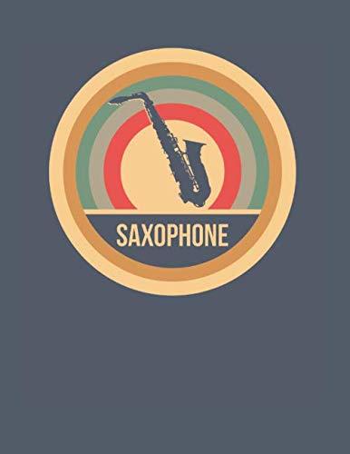 Saxophone: Retro Vintage Saxophon Notizbuch A4 Liniert 108 Seiten Notizheft - Geschenk für Saxophonisten