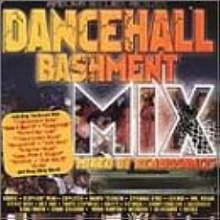 Dancehall Bashment Mix 1