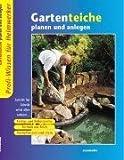 Gartenteiche planen und anlegen