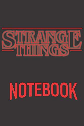 STRANGE THINGS Notebook: Printed in America Notebook / Journ