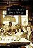 Rochester's 19th Ward (Images of America)