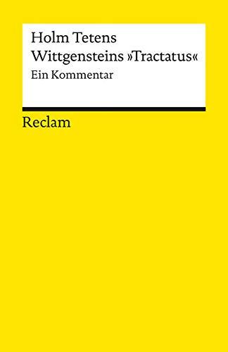 """Wittgensteins \""""Tractatus\"""": Ein Kommentar (Reclams Universal-Bibliothek)"""
