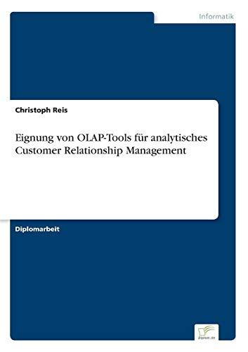 Eignung von OLAP- Tools für analytisches Customer Relationship Management