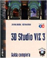 3d Studio Viz 3 E 3i. Guida Complet