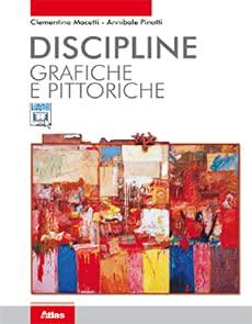 Kit libro scolastico DISCIPLINE GRAFICHE PITTORICHE + N.1 Copertine + Cavalierini ed evidenziatore
