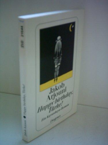 Jakob Arjouni: Happy Birthday, Türke! - Ein Karankaya-Roman