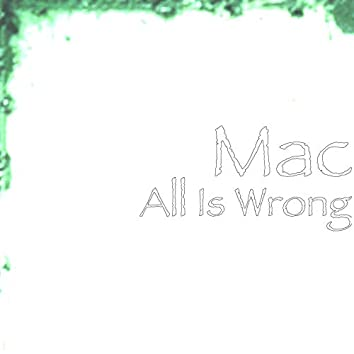 All Is Wrong