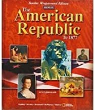 Best the american republic to 1877 glencoe Reviews