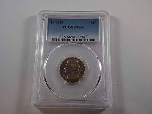 1946 D Jefferson Nickel Nickels MS 66 PCGS