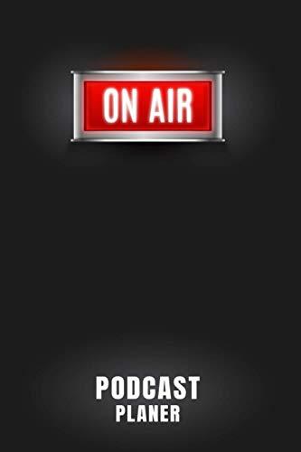 On Air Podcast Planer: Podcasting Equipment I Podcaster Geschenk I Podcast erstellen aufnehmen I Podcasts selber machen I Podcast Buch I Podcasterin I DIN A5 I 120 Seiten I Podcast Set