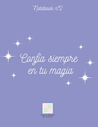 """Libreta Kawaii con frase bonita (100 páginas): """"Confía siempre en tu magia, y brillarás como nunca (Libretas Bonitas con frases)"""