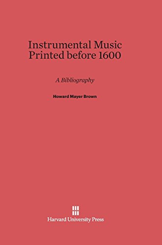 Compare Textbook Prices for Instrumental Music Printed Before 1600 Reprint 2013 ed. Edition ISBN 9780674731660 by Brown, Howard Mayer