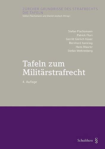 Tafeln zum Militärstrafrecht (PrintPlu§)