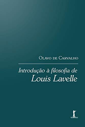 Introdução À Filosofia De Louis Lavelle