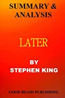 SUMMARY AND ANALYSIS OF LATER BY STEPHEN KING