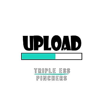 Upload (feat. Pinchers)