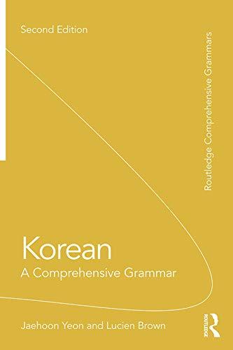 Korean: A Comprehensive Grammar (Routledge Comprehensive Grammars) (English Edition)